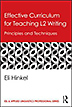 Hinkel, E. (2015). Effective curriculum for teaching ESL writing and language building. New York: Routledge.